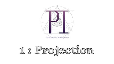 Perspective Intelligente – 1 : Projection